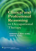 Clinical and Professional Reasoning in Occupational Therapy 1st Edition 9780781759144 0781759145