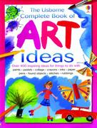 Complete Book of Art Ideas 0 9780794509002 0794509002