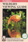 Florida Wildlife Viewing Guide 2nd edition 9781560443537 1560443537