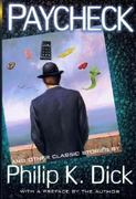 Paycheck and Other Classic Stories By Philip K. Dick 0 9780806526300 0806526300