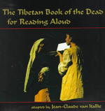 The Tibetan Book of the Dead for Reading Aloud 1st Edition 9781556432736 1556432739