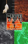 The Lucifer Principle 1st Edition 9780802192189 0802192181