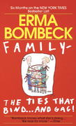 Family--The Ties that Bind . . . And Gag! 0 9780449215296 0449215296