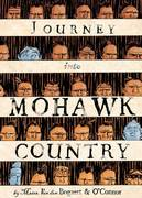 Journey Into Mohawk Country 1st Edition 9781596431065 1596431067