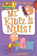 Mr. Klutz Is Nuts! 0 9780060507022 0060507020