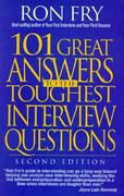 101 Great Answers to the Toughest Interview Questions 2nd edition 9781564141194 1564141195