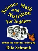 Science, Math and Nutrition for Toddlers 0 9780893342807 0893342807