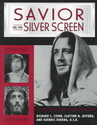 Savior on the Silver Screen 1st Edition 9780809138555 0809138557