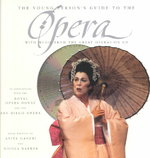 The Young Person's Guide to the Opera 1st edition 9780152164980 0152164987