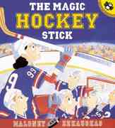 The Magic Hockey Stick 0 9780142300152 0142300152