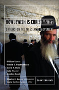 How Jewish Is Christianity? 1st edition 9780310244905 0310244900
