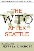 The WTO after Seattle 0 9780881322903 0881322903