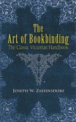 The Art of Bookbinding 2nd edition 9780486457338 0486457338