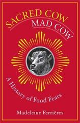 Sacred Cow, Mad Cow 1st edition 9780231131926 0231131925