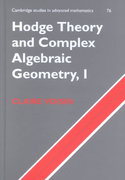 Hodge Theory and Complex Algebraic Geometry I 1st edition 9780521718011 0521718015