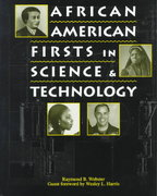 African-American Firsts in Science and Technology 1st Edition 9780787638764 0787638765