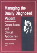 Managing the Dually Diagnosed Patient 1st edition 9780866569781 0866569782