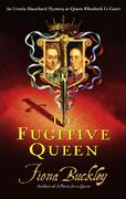 The Fugitive Queen 0 9780743237512 074323751X
