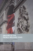 Origins of the French Welfare State 0 9780521813341 0521813344