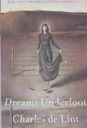 Dreams Underfoot 1st Edition 9780765306791 0765306794