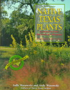 Native Texas Plants 2nd edition 9780891230779 0891230777