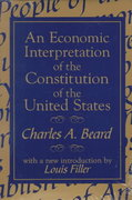 An Economic Interpretation of the Constitution of the United States 0 9780765804570 0765804573