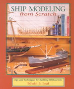Ship Modeling from Scratch: Tips and Techniques for Building Without Kits 1st edition 9780070368170 0070368171