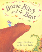 Brave Bitsy and the Bear 0 9781405019187 1405019182