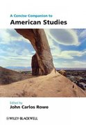A Concise Companion to American Studies 1st edition 9781405109246 1405109246