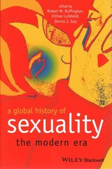 A Global History of Sexuality 1st Edition 9781405120494 1405120495