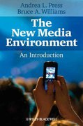 The New Media Environment 1st edition 9781405127684 1405127686