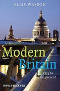 A History of Modern Britain 1st Edition 9781405139366 1405139366