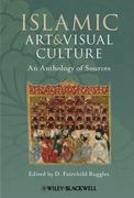 Islamic Art and Visual Culture 1st Edition 9781405154024 1405154020