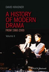 A History of Modern Drama, Volume II 1st Edition 9781405157582 1405157585