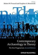 Contemporary Archaeology in Theory 2nd Edition 9781405158534 1405158530
