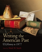 Writing the American Past 1st edition 9781405163590 1405163593