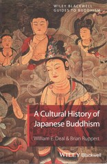 A Cultural History of Japanese Buddhism 1st Edition 9781405167017 1405167017