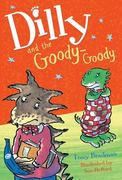 Dilly and the Goody-Goody 0 9781405202497 1405202491