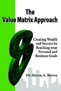 The Value Matrix Approach 0 9781411605435 1411605438