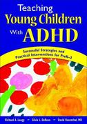 Teaching Young Children With ADHD 1st edition 9781412941600 1412941601