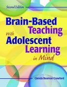 Brain-Based Teaching With Adolescent Learning in Mind 2nd Edition 9781412950183 141295018X
