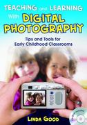 Teaching and Learning With Digital Photography 0 9781412960762 1412960762