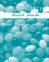 Custom Enrichment Module: Wadsworth Quick Guide to Our Diverse World 1st edition 9781413022599 1413022596