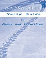 Custom Enrichment Module: Wadsworth Quick Guide to Goals and Priorities 1st edition 9781413022636 1413022634