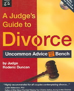 A Judge's Guide to Divorce 1st edition 9781413305685 1413305687