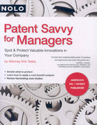 Patent Savvy for Managers 1st edition 9781413306941 1413306942