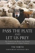 Pa$$ the Plate and Let Us Prey 0 9781413792324 1413792324