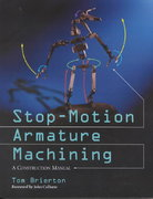 Stop-Motion Armature Machining 0 9780786412440 0786412445