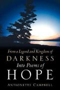 From a Legend and Kingdom of Darkness into Poems of Hope 0 9781600344169 160034416X
