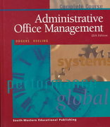 Administrative Office Management 12th edition 9780538722209 0538722207